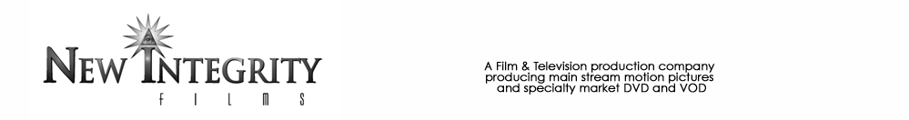 New Integrity Films - Entertainment Production Company